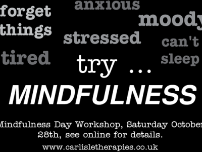 Stressed, tired, anxious, forgetful, mind full?  Try Mindfulness